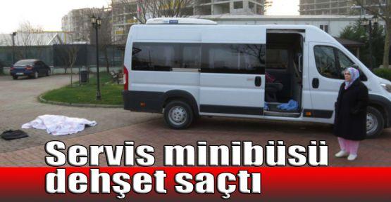 Servis minibüsü dehşet saçtı