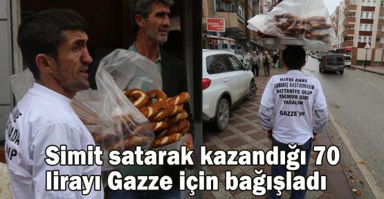Simit satarak kazandığı 70 lirayı Gazze için bağışladı