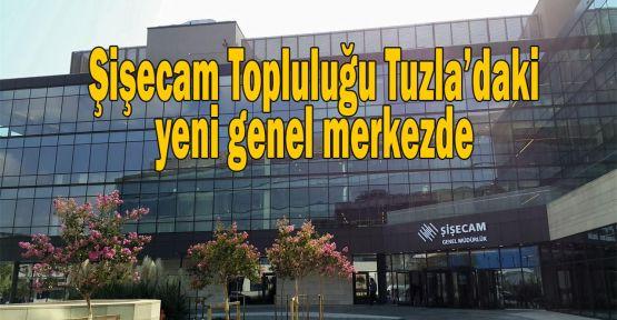 Şişecam Topluluğu Tuzla'daki yeni genel merkezde