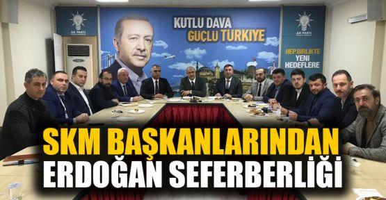 SKM başkanlarından Erdoğan seferberliği