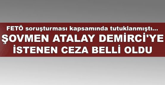 Şovmen Atalay Demirci'ye istenen ceza belli oldu