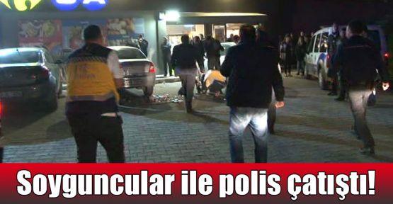 Soyguncular ile polis çatıştı!