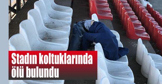 Stadın koltuklarında ölü bulundu