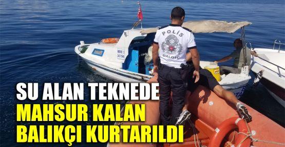 Su alan teknede mahsur kalan balıkçı kurtarıldı