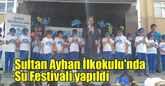 Sultan Ayhan İlkokulu'nda, Su Festivali yapıldı