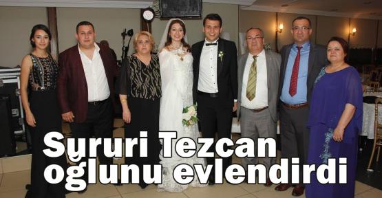Sururi Tezcan oğlunu evlendirdi