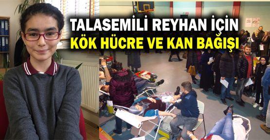 Talasemili Reyhan için kök hücre ve kan bağışı
