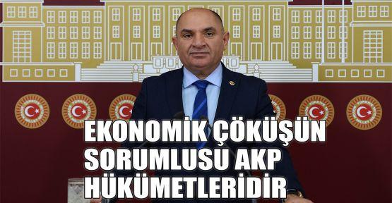 Tarhan: Ekonomik çöküşün sorumlusu AKP hükümetleridir