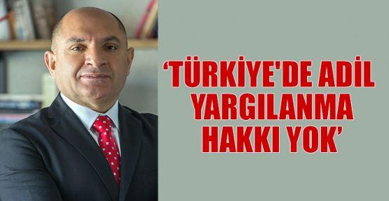 Tarhan: Türkiye'de adil yargılanma hakkı yok