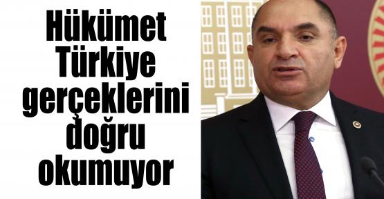 Tarhan:Hükümet Türkiye gerçeklerini doğru okumuyor