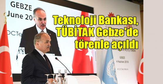 Teknoloji Bankası, Gebze'de törenle açıldı