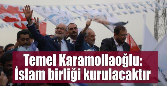 Temel Karamollaoğlu: İslam birliği kurulacaktır