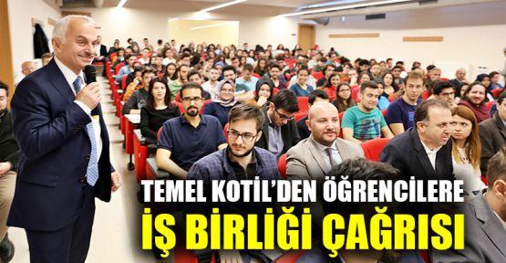 Temel Kotil'den, GTÜ'lü öğrencilere iş birliği çağrısı