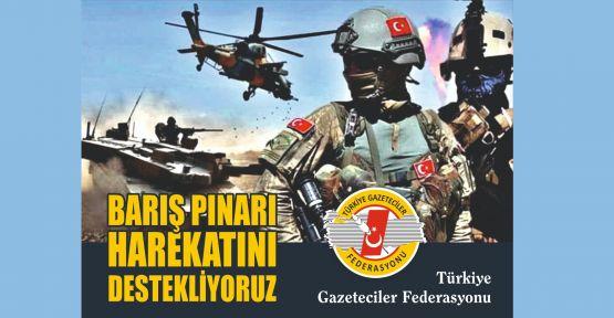 TGF: Barış Pınarı Harekatı'nı destekliyoruz