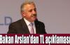 Bakan Arslan'dan TL açıklaması