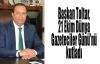 Başkan Toltar, 21 Ekim Dünya Gazeteciler Günü'nü kutladı