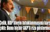 Çelik, HDP'lilerin tutuklanmasına karşı çıktı: Buna hiçbir AKP'li rıza göstermez