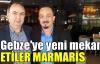 Gebze'ye yeni mekan: ETİLER MARMARİS