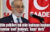Karamollaoğlu:Bütün yetkileri tek elde toplayan başkanlık sistemine 'evet' demeyiz, 'hayır' deriz