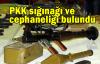 PKK sığınağı ve cephaneliği bulundu