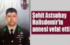Şehit Astsubay Halisdemir'in annesi vefat etti