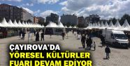 Çayırova'da Yöresel Kültürler Fuarı...