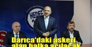 Darıca'daki askeri alan halka açılacak...