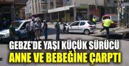 Gebze'de otomobil yayaya çarptı: 2 yaralı