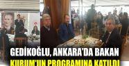 Gedikoğlu, Bakan Kurum'un programına katıldı...