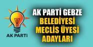İşte AK Parti Gebze Belediyesi Meclis...