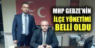 MHP Gebze'nin ilçe yönetimi belli oldu...