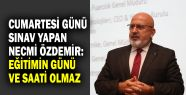 Necmi Özdemir: Eğitimin günü ve saati...
