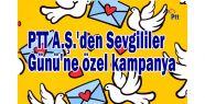 PTT A.Ş.'den Sevgililer Günü'ne özel...