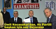 Ümit Kocasakal'dan, Ak Partili başkan...