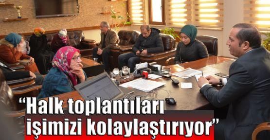Toltar: Halk toplantıları işimizi kolaylaştırıyor
