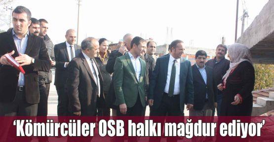 Toltar: Kömürcüler OSB halkı mağdur ediyor