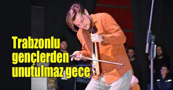 Trabzonlu gençlerden unutulmaz gece