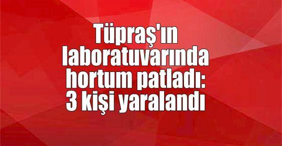 Tüpraş'ın laboratuvarında hortum patladı: 3 kişi yaralandı