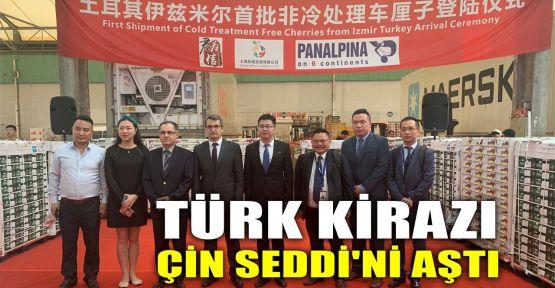 Türk kirazı Çin Seddi'ni aştı