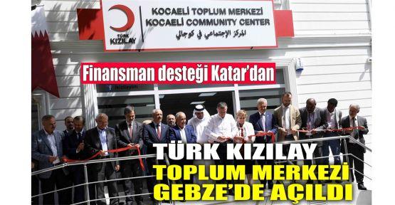 Türk Kızılay Toplum Merkezi Gebze'de açıldı