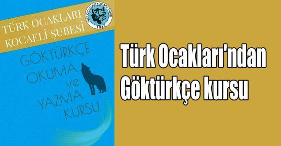 Türk Ocakları'ndan Göktürkçe kursu