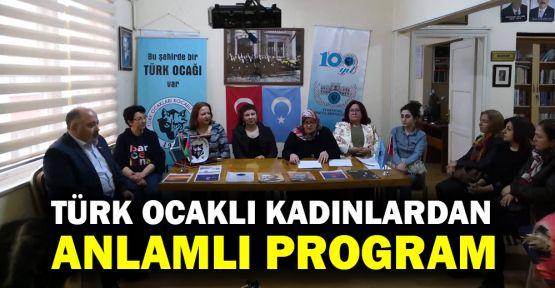Türk Ocaklı kadınlardan anlamlı program
