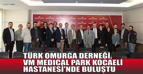 Türk Omurga Derneği, VM Medical Park Kocaeli Hastanesi'nde buluştu