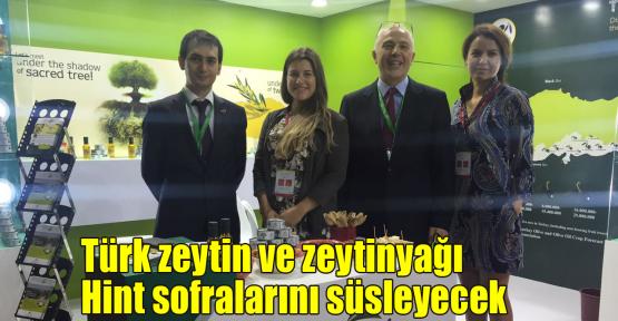 Türk zeytin ve zeytinyağı Hint sofralarını süsleyecek