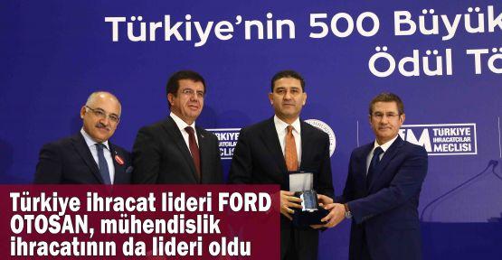 Türkiye ihracat lideri Ford Otosan, mühendislik ihracatının da lideri oldu
