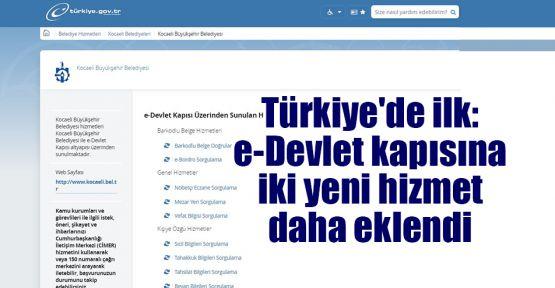 Türkiye'de ilk: e-Devlet kapısına iki yeni hizmet daha eklendi