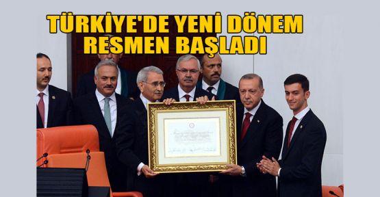 Türkiye'de yeni dönem resmen başladı
