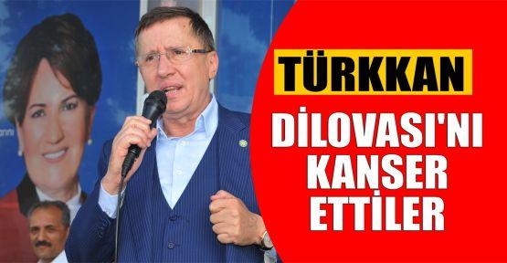 Türkkan: Dilovası'nı kanser ettiler