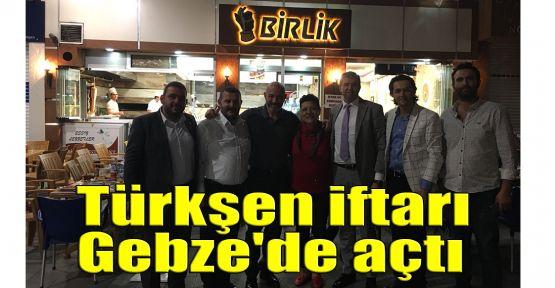 Türkşen iftarını Gebze'de açtı