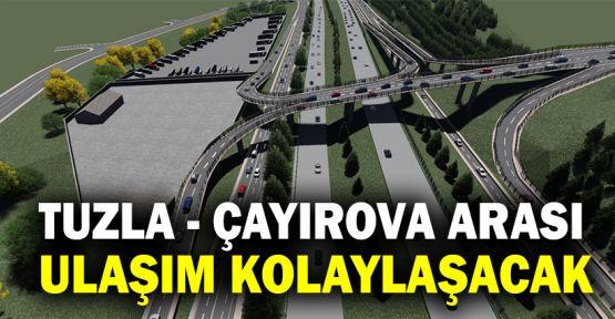 Tuzla - Çayırova arası ulaşım kolaylaşacak